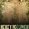 Heretic Lunch